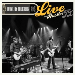 Drive By Truckers Live From Austin 2008