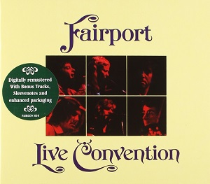 Fairport Convention Fairport Live Convention