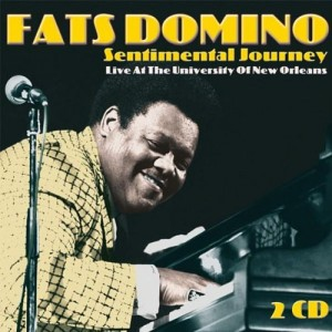 Fats Domino Sentimental Journey Live At The University Of New Orleans