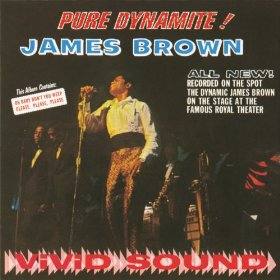 James Brown Pure Dynamite Live At The Royal