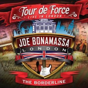 Joe Bonamassa Tour De Force The Borderline
