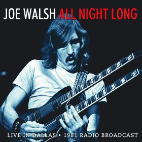 Joe Walsh All Night Long