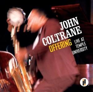 John Coltrane Offering Live At Temple University