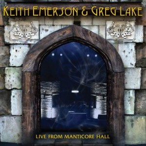 Keith Emerson and Greg Lake Live From Manticore Hall