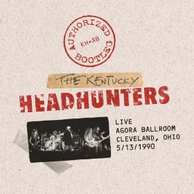 The Kentucky Headhunters Authorized Bootleg