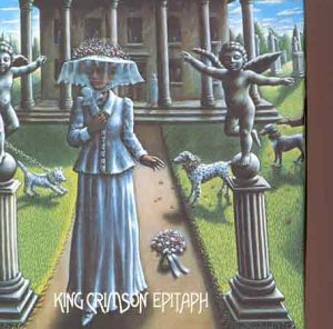 King Crimson Epitaph Volumes 1 & 2
