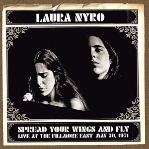 Laura Nyro Spread Your Wings and Fly