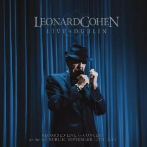 Leonard Cohen Live in Dublin