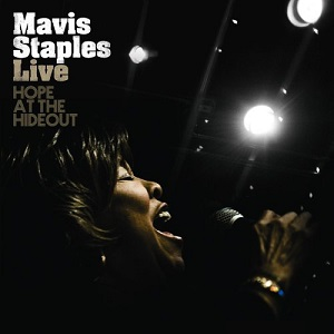 Mavis Staples Live Hope At The Hideout