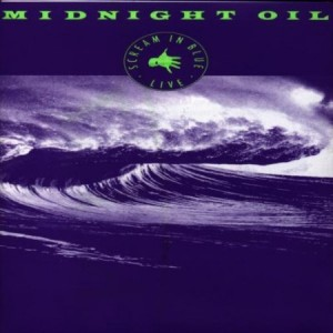Midnight Oil Scream In Blue