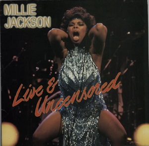 Millie Jackson Live And Uncensored