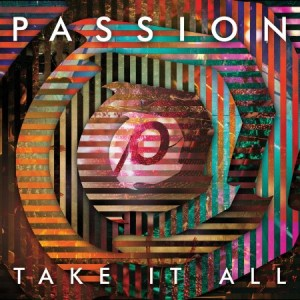 Passion Take It All
