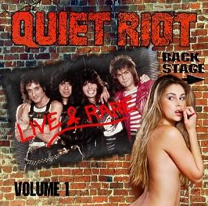 Quiet Riot Live & Rare Volume 1