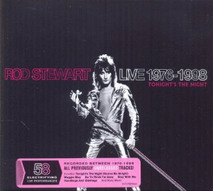 Rod Stewart Live 1976 - 1998 Tonight's The Night