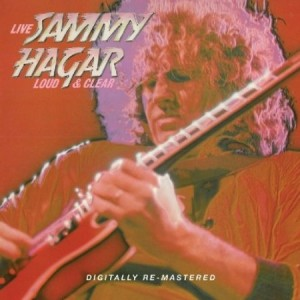 Sammy Hagar All Night Long Loud & Clear