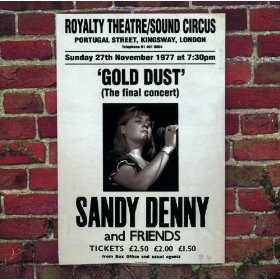 Sandy Denny Gold Dust Live At The Royalty