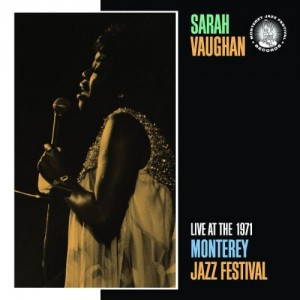 Sarah Vaughan Live At The 1971 Monterey Jazz