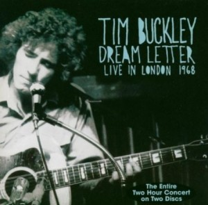 Tim Buckley Dream Letter Live In London
