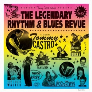 Tommy Castro Presents The Legendary Rhythm & Blues Revue