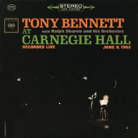Tony Bennett At Carnegie Hall - The Complete Concert