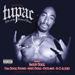 2Pac Live at the House of Blues