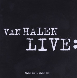 Van Halen Live Right Here Right Now