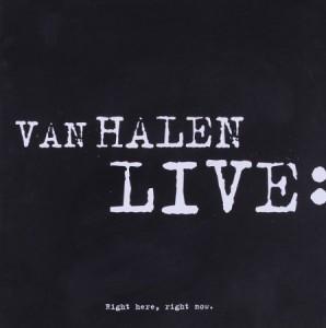 Van Halen Live Right Here Right Now