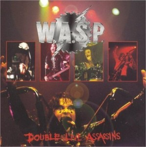 WASP Double Live Assassins