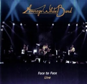 Average White Band Face To Face Live