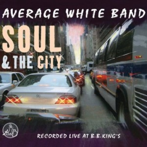 Average White Band Soul & The City