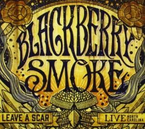 Blackberry Smoke Leave a Scar Live In North Carolina