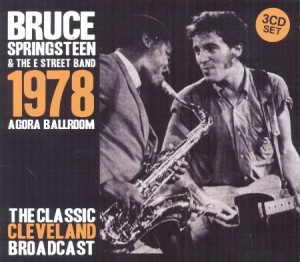 Bruce Springsteen Agora Ballroom 1978