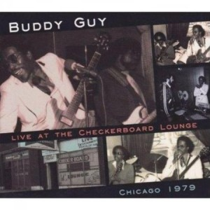 Live At The Checkerboard Lounge, Chicago 1979 is a live album by Buddy Guy.
