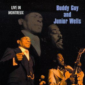Buddy Guy and Junior Wells Live In Montreux
