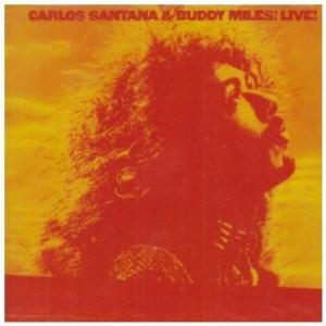 Carlos Santana & Buddy Miles Live! 1972