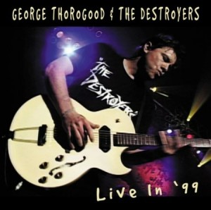 George Thorogood Live In 99
