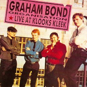 Graham Bond Organisation Live At Klooks Keek