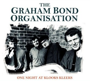 Graham Bond Organisation One Night At Klooks Keeks