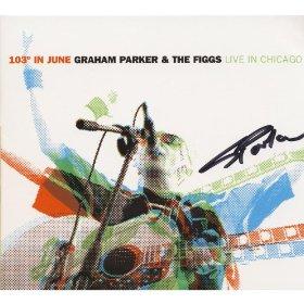 Graham Parker 103 Degrees In June