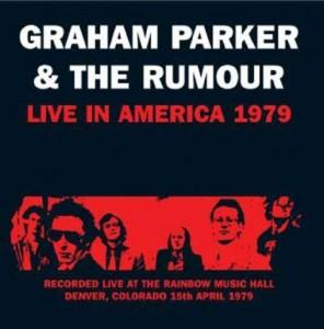 Graham Parker Live In America 1979