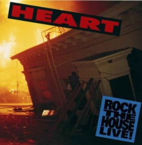 Heart rock the house live 1990 the best live albums for House music 1990 hits