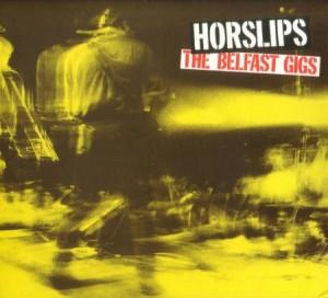Horslips The Belfast Gigs