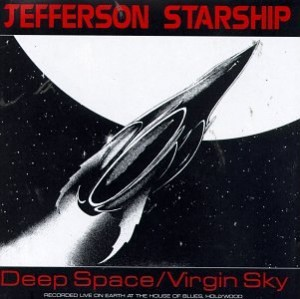 Jefferson Starship Deep Space/Virgin Sky