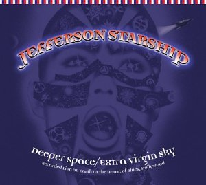 Jefferson Starship Deeper Space / Extra Virgin Sky