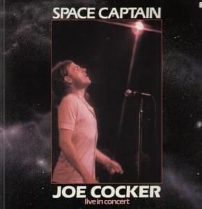 Joe Cocker Space Captain