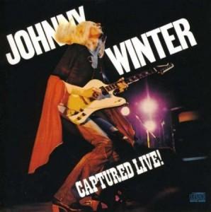 Johnny Winter Captured Live!