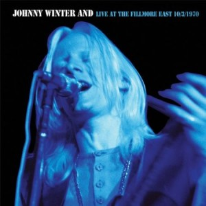 Johnny Winter Live at the Fillmore East 10/3/70