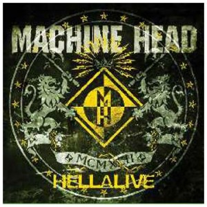 Machine Head Hellalive