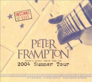 Peter Frampton Instant Live 2004 Summer Tour