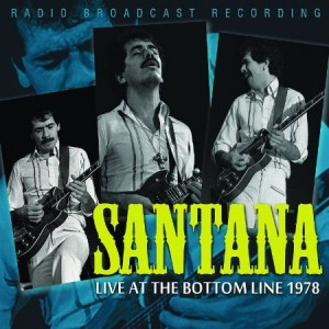 Santana Live At The Bottom Line 1978